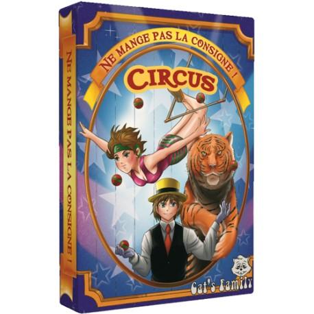 Ne Mange Pas la Consigne ! Circus