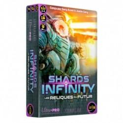Shards of Infinity - Les Reliques du Futur